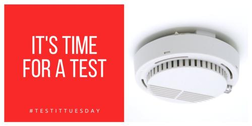 Test your fire alarm regularly reminder Test it Tuesday