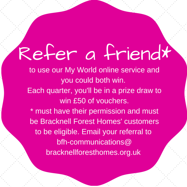 Refer a friend to My World and win